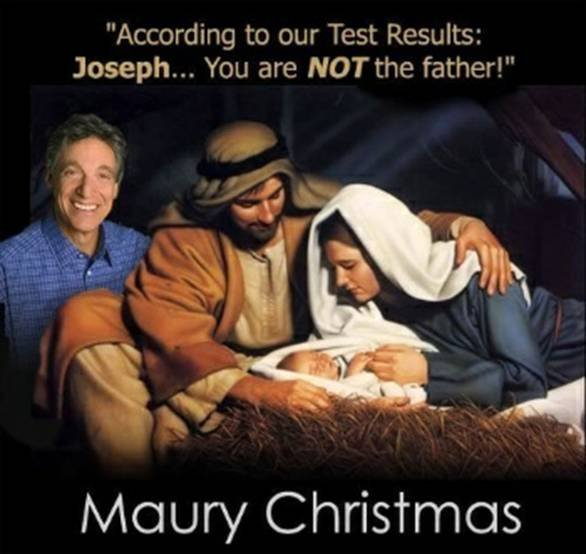 maury-christmas-not-father-jesus